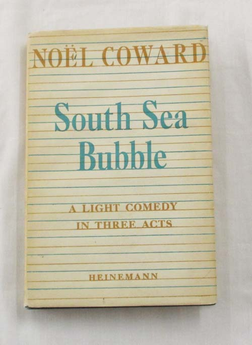 Image for South Sea Bubble A Comedy in Three Acts