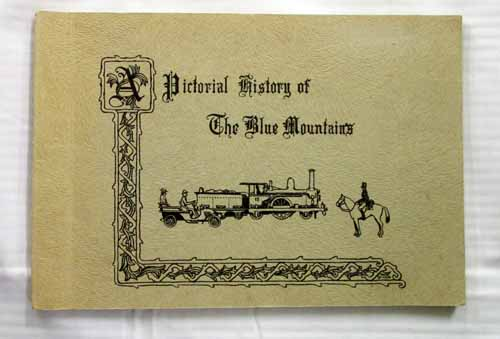 Image for A Pictorial History of the Blue Mountains