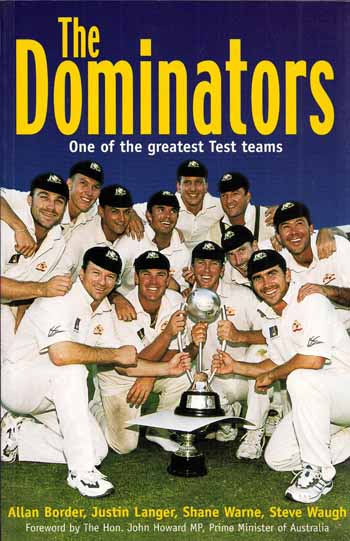 Image for The Dominators One of the Greatest Test Teams