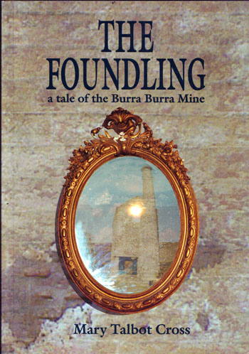 Image for The Foundling A Tale of the Burra Burra Mine