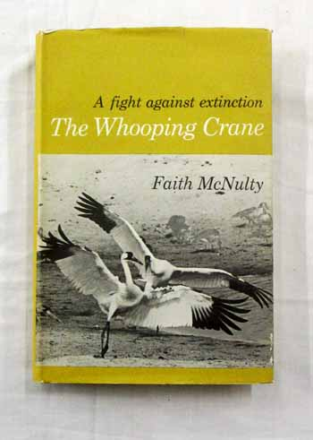 Image for The Whooping Crane, The Bird that Defies Extinction