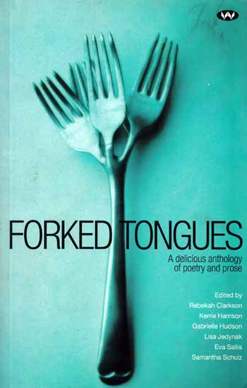Image for Forked Tongues A delicious anthology of poetry and prose