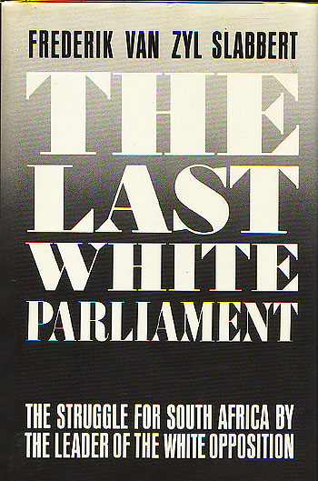 Image for The Last White Parliament (Signed by Author)