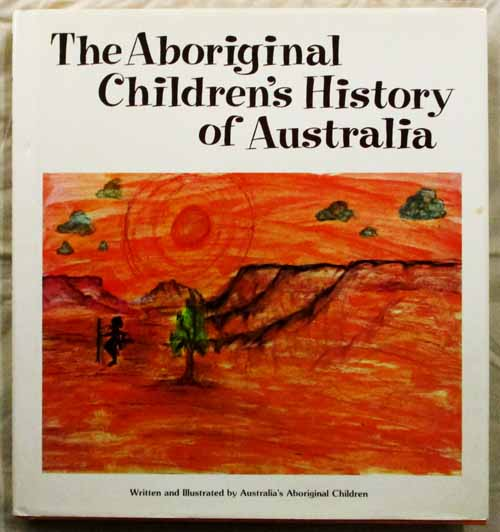 Image for The Aboriginal Children's History of Australia