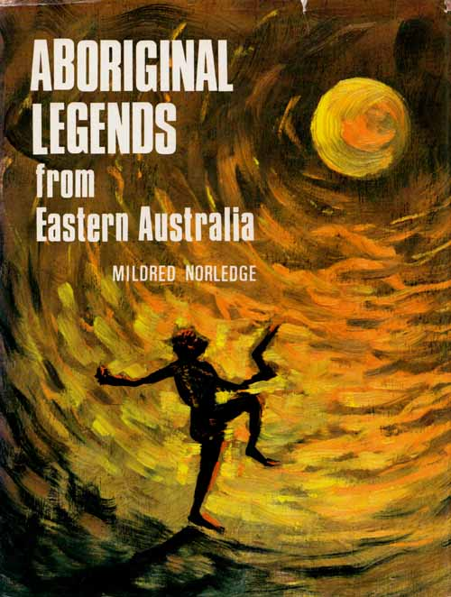 Image for Aboriginal Legends from Eastern Australia The Richmond - Mary River Region