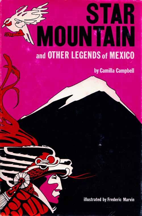 Image for Star Mountain and Other Legends of Mexico