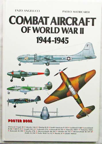 Image for Combat Aircraft Of World War II 1944-1945 (Poster Book)