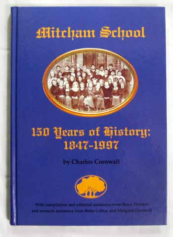 Image for Mitcham School 150 years of history 1847-1997