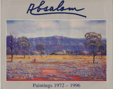 Image for Absalom. Paintings 1972-1996 (Inscribed by Author)