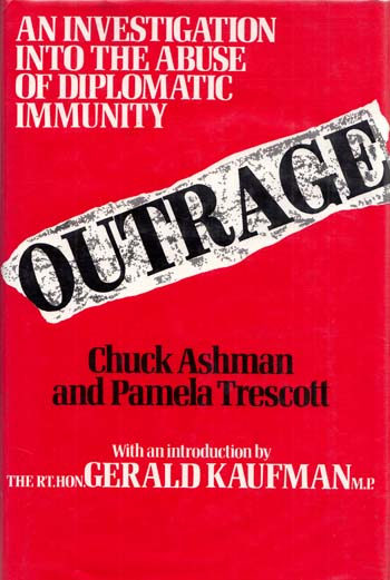 Image for Outrage The Abuse of Diplomatic Immunity