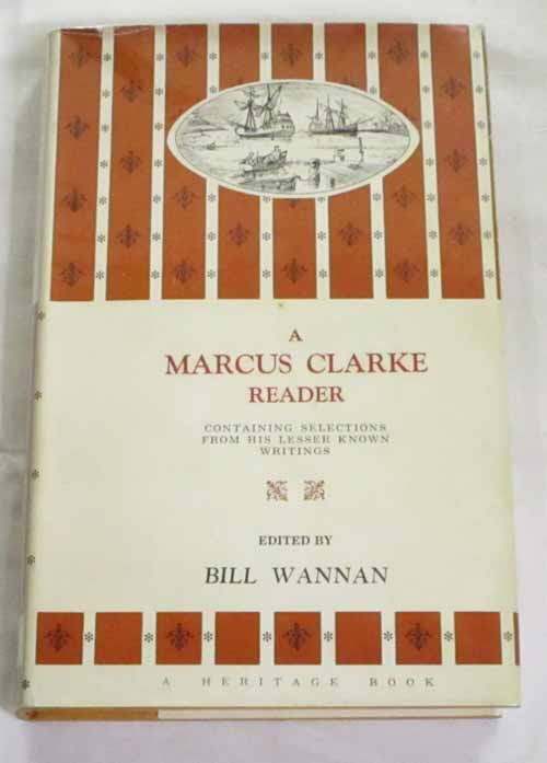 Image for A Marcus Clarke Reader Containing Selections From His Lesser Known Writings