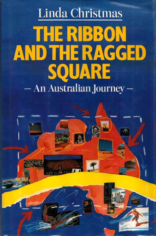 Image for The Ribbon and the Ragged Square : An Australian Journey