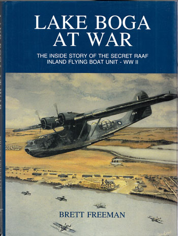 Lake Boga At War [Signed]