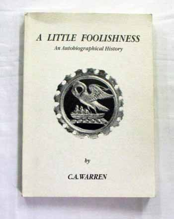 Image for A Little Foolishness: An autobiographical history