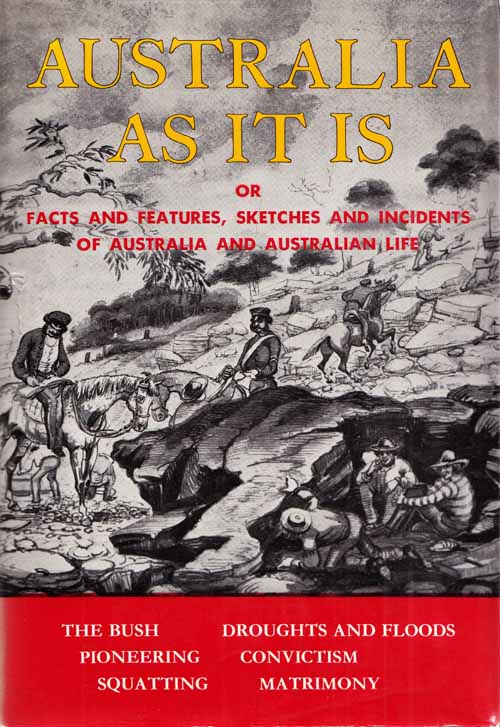 Image for Australia As it Is or Facts and Features, Sketches and Incidents of Australia and Australian Life