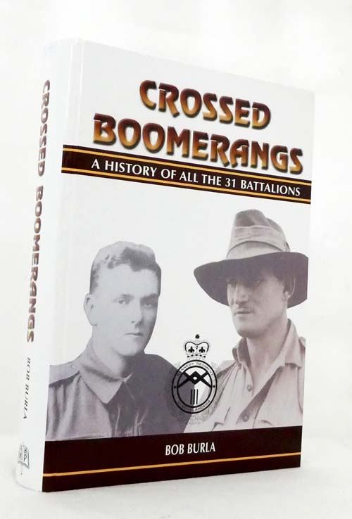 Image for Crossed Boomerangs: The History of all the 31 Battalions