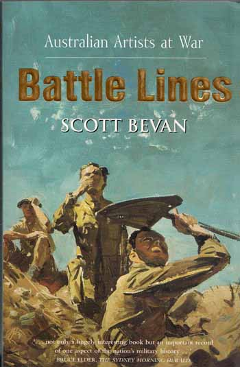 Image for Battle Lines. Australian Artists at War