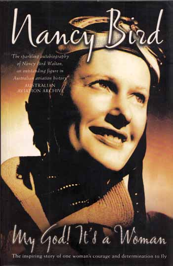 Image for MY GOD IT'S A WOMAN The Inspiring story of Australia's Pioneering Aviatrix