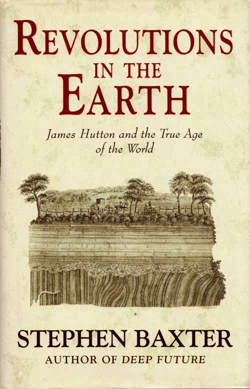 Image for Revolutions in the Earth. James Hutton and the true age of the world
