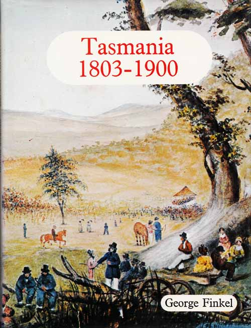 Image for Tasmania 1803-1900 From Colony to Commonwealth