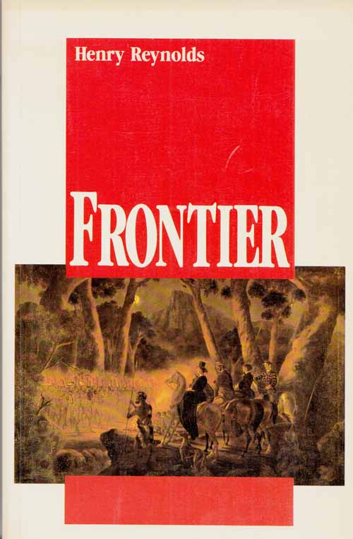 Image for FRONTIER Aborigines, Settlers and Land