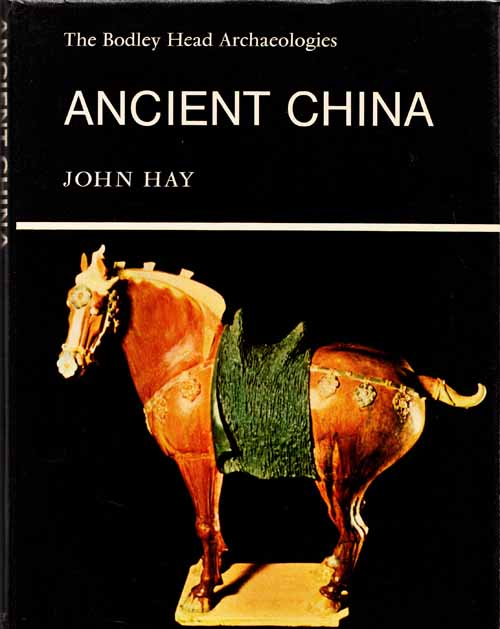 Image for Ancient China (A Bodley Head Arcaeology)