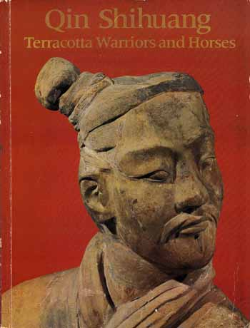 Image for Qin Shihang Terracotta Warriorsand Horses.