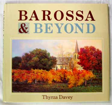 Image for Barossa And Beyond (Inscribed and Signed by Author)