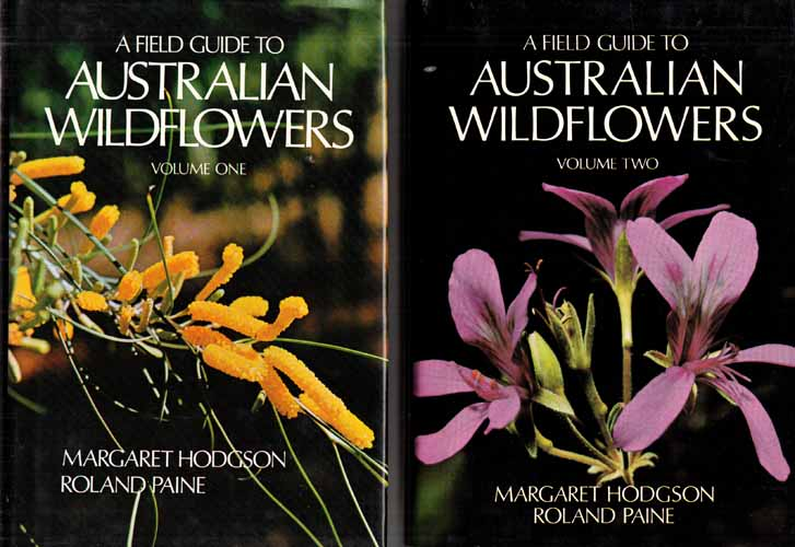 A Field Guide to Australian Wildflowers (2 volume set)