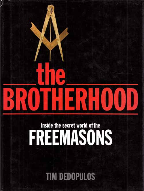 Image for The Brotherhood.  Inside the Secret World of the Freemasons