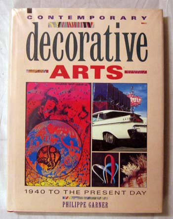 Image for The Contemporary Decorative Arts : From 1940 to the Present Day