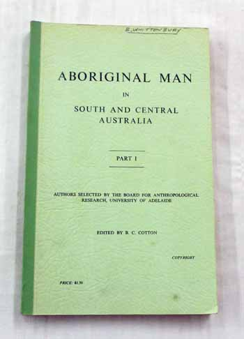 Image for Aboriginal Man in South and Central Australia. Part I