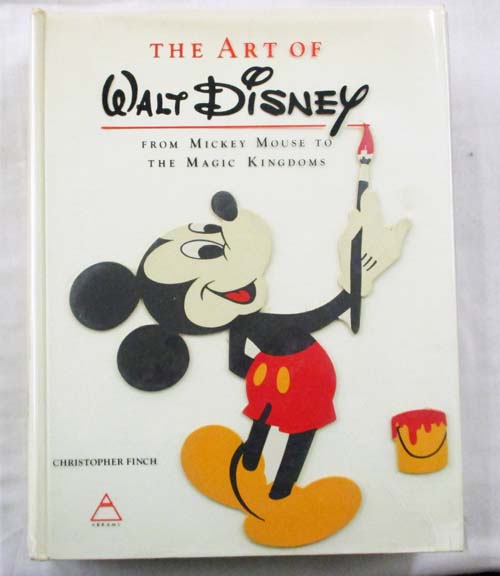 Image for The Art of Walt Disney from Mickey Mouse to the Magic Kingdoms