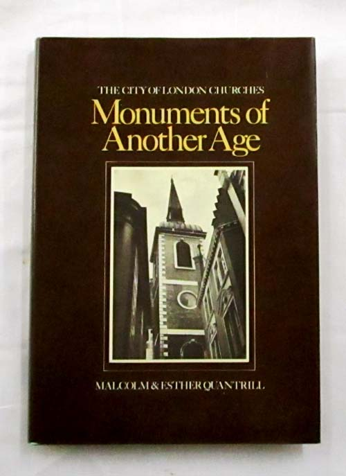 Image for Monuments of Another Age. The City of London Churches