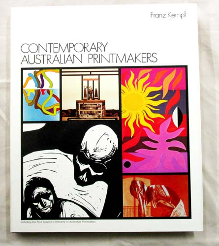 Image for Contemporary Australian Printmakers (including the Print Council's Directory of Australian Printmakers)