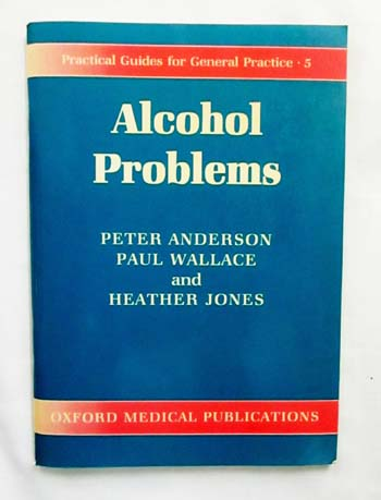 Image for Alcohol Problems Practical Guides for General Practice 5