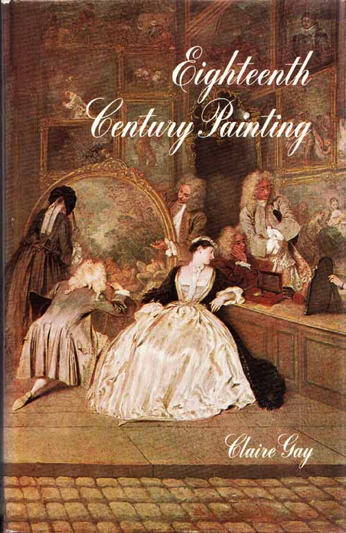 Image for Eighteenth Century Painting (History of Painting)