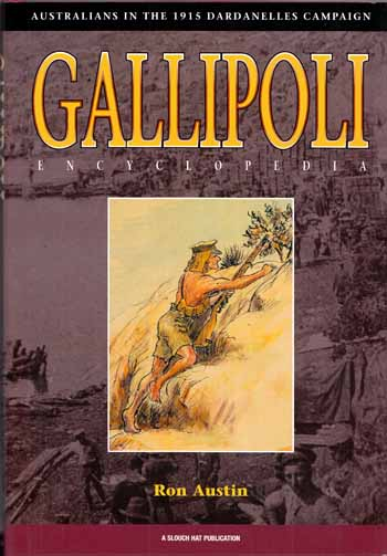 Image for Gallipoli: An Australian Encyclopedia of the 1915 Dardanelles Campaign