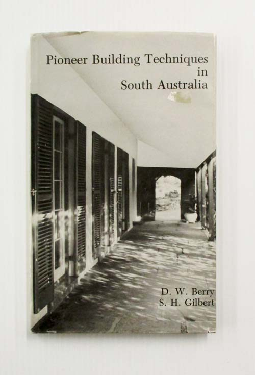 Image for Pioneer Building Techniques in South Australia