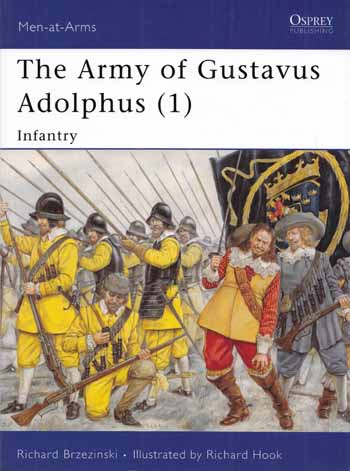 Image for The Army of Gustavus Adolphus [1] Infantry  [Men-at-Arms 235]