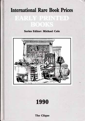 Image for International Rare Book Prices  EARLY PRINTED BOOKS 1990