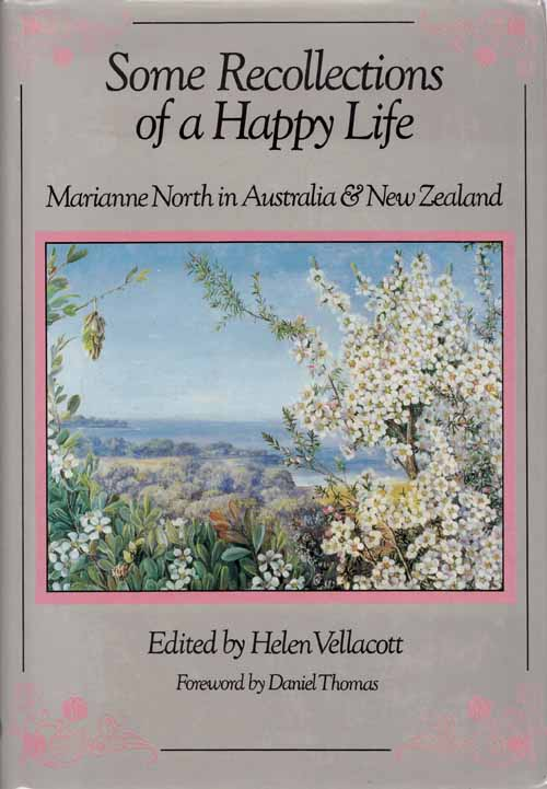 Image for Some Recollections of a Happy Life: Marianne North in Australia & New Zealand