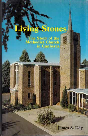 Image for Living Stones. The story of the Methodist Church in Canberra