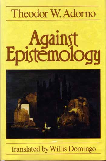 Image for Against Epistemology. A Metacritique. Studies in Husserl and the Phenomenological Antinomies