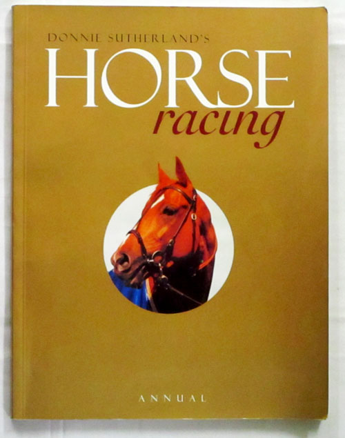 Image for Donnie Sutherland's Horse Racing Annual