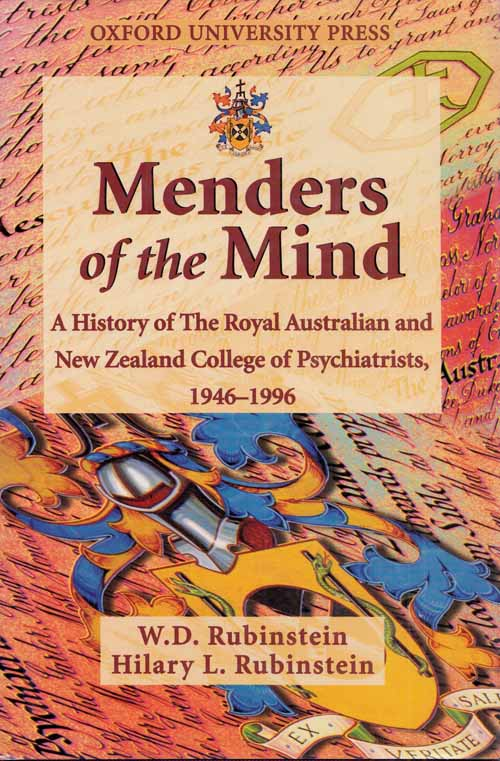 Image for Menders of the Mind: A History of The Royal Australian and New Zealand College of Psychiatrists, 1946-1996