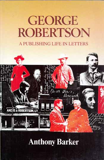 Image for George Robertson.  A Publishing Life in Letters