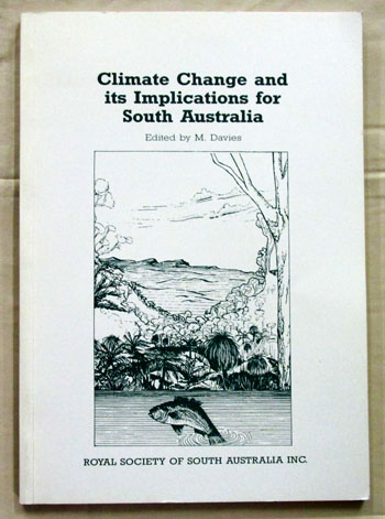 Image for Climate Change and Its Implications for South Australia [Proceedings of a Symposium held on 11 November 1993]