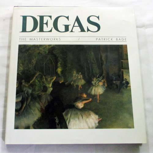 Image for Degas the Masterworks