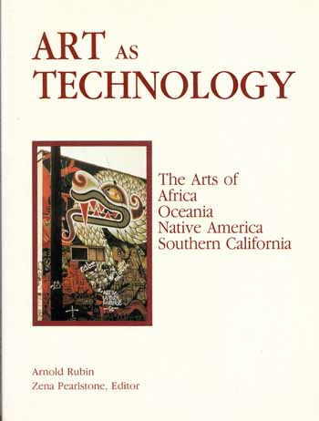 Image for Art As Technology: The Arts of Africa, Oceania, Native America, and Southern California